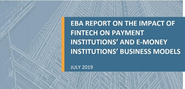 Nocashevents EBA report assesses impact of FinTech on payment institutions' and e-money institutions' business models